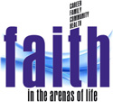 Faith in the Arenas of Life